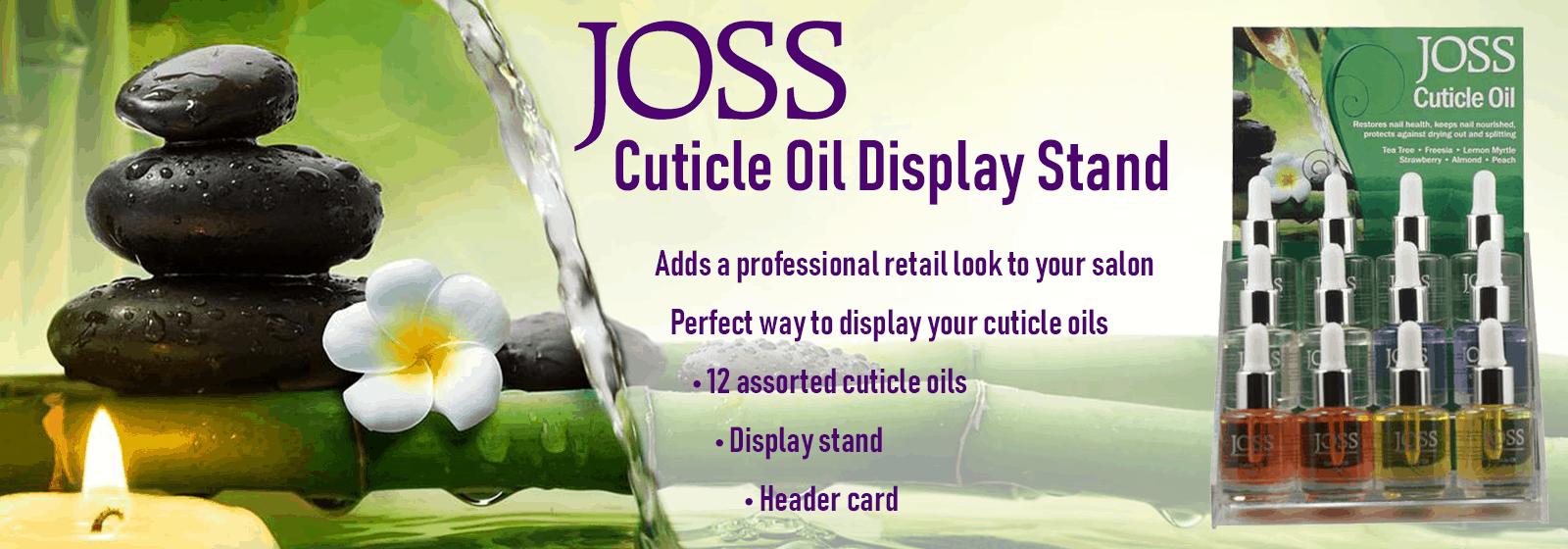 Joss Cuticle Display